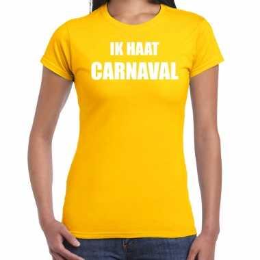 Ik haat carnaval verkleed t shirt / carnavalskleding geel dames goedkoop