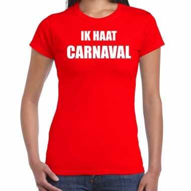 Ik haat carnaval verkleed t shirt / carnavalskleding rood dames goedkoop